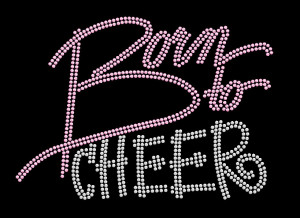 Born to Cheer Rhinestone Heat Transfer